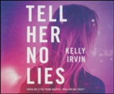 Tell Her No Lies - unabridged audiobook on CD