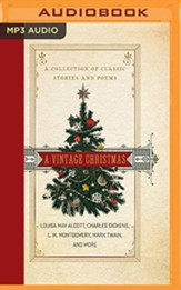 A Vintage Christmas: A Collection of Classic Stories and Poems - unabridged audiobook on MP3-CD
