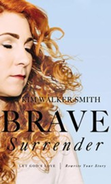 Brave Surrender: Let God's Love Rewrite Your Story - unabridged audiobook on CD