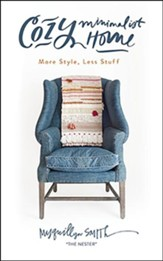 Cozy Minimalist Home: More Style, Less Stuff - unabridged audiobook on CD