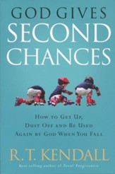 God Gives Second Chances: How to get up, dust off and be used again by God when you fall - eBook
