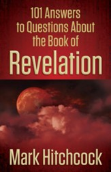 101 Answers to Questions About the Book of Revelation - eBook