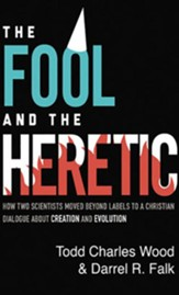 The Fool and the Heretic: How Two Scientists Moved beyond Labels to a Christian Dialog about Creation and Evolution - unabridged audiobook on CD