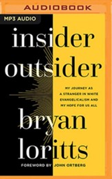 Insider Outsider: My Journey as a Stranger in White Evangelicalism and My Hope for Us All - unabridged audiobook on MP3-CD