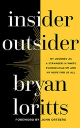 Insider Outsider: My Journey as a Stranger in White Evangelicalism and My Hope for Us All - unabridged audiobook on CD
