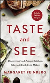 Taste and See: Discovering God among Butchers, Bakers, and Fresh Food Makers - unabridged audiobook on CD