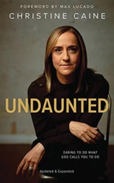 Undaunted: Daring to do what God calls you to do (updated and expanded edition) - unabridged audiobook on CD