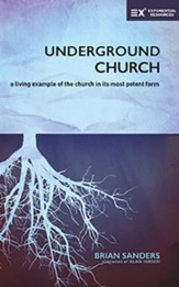 Underground Church: A Living Example of the Church in Its Most Potent Form - unabridged audiobook on CD