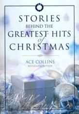 Stories Behind the Greatest Hits of Christmas - eBook