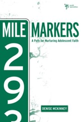 Mile Markers: A Path for Nurturing Adolescent Faith - eBook