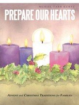 Prepare Our Hearts: Advent and Christmas Traditions for Families - eBook