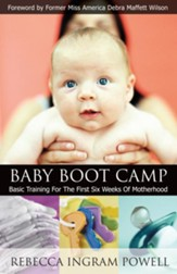 Baby Boot Camp: Basic Training for the First Six Weeks of Motherhood - eBook