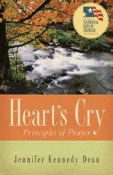 Heart's Cry, Revised Edition: Principles of Prayer - eBook