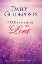 Daily Guideposts: 40 Devotions for Lent  - Slightly Imperfect