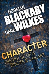 Character: The Pulse of a Disciple's Heart - eBook