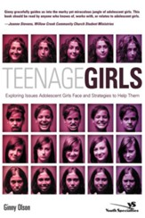 Teenage Girls: Exploring Issues Adolescent Girls Face and Strategies to Help Them - eBook