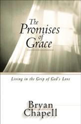 Promises of Grace, The: Living in the Grip of God's Love - eBook