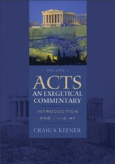 Acts: An Exegetical Commentary : Volume 1: Introduction and 1:1-247 - eBook