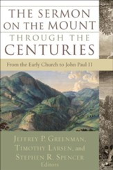 Sermon on the Mount through the Centuries, The: From the Early Church to John Paul II - eBook
