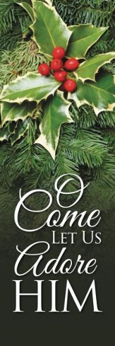 O Come Let Us Adore Banner (2' x 6')
