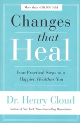 Changes That Heal: Four Practical Steps to a Happier, Healthier You - Slightly Imperfect