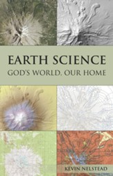 Earth Science: God's World, Our Home  Textbook