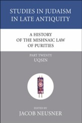 A History of the Mishnaic Law of Purities, Part 20