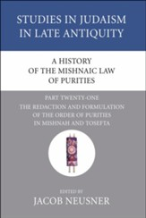 A History of the Mishnaic Law of Purities, Part 21