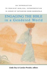 Engaging the Bible in a Gendered World: An Introduction to Feminist Biblical Interpretation - eBook