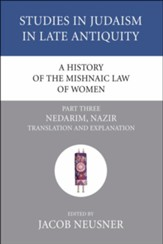 A History of the Mishnaic Law of Women, Part 3