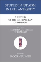 A History of the Mishnaic Law of Damages, Part 5