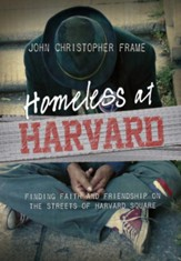 Homeless at Harvard: Finding Faith and Friendship on the Streets of Harvard Square - eBook