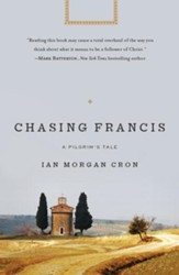 Chasing Francis: A Pilgrim's Tale - eBook