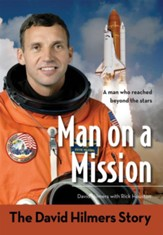 Man on a Mission: The David Hilmers Story - eBook