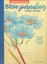 Bible Journaling Made Simple Creative Workbook: A Guided Journal for Art and Writing - Slightly Imperfect