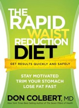 The Rapid Waist Reduction Diet: Get results quickly and safely - eBook