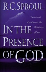 In the Presence of God: Devotional Readings on the Attributes of God - eBook
