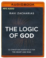 The Logic of God: 52 Christian Essentials for the Heart and Mind-unabridged audiobook on MP3-CD