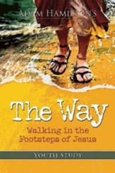 The Way: Youth Study: Walking in the Footsteps of Jesus - eBook