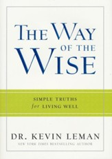 Way of the Wise, The: Simple Truths for Living Well - eBook