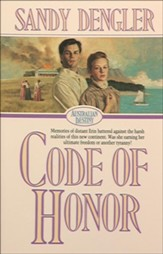 Code of Honor (Australian Destiny Book #1) - eBook