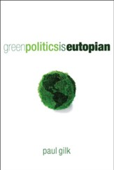 Green Politics Is Eutopian