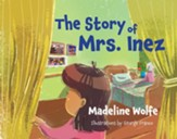 The Story of Mrs. Inez