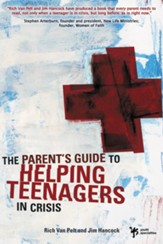 A Parent's Guide to Helping Teenagers in Crisis - eBook