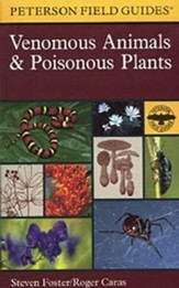 Peterson Field Guide to Venomous Animals & Poisonous Plants
