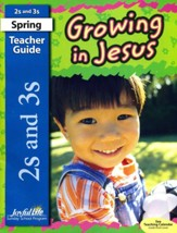 Growing in Jesus Ages 2 & 3 Teacher Guide (Spring 2019)