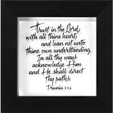 Trust in the Lord with All Thine Heart Framed Art