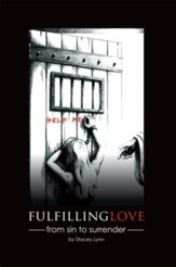 Fulfilling Love: From Sin to Surrender - eBook
