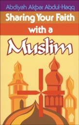 Sharing Your Faith With A Muslim - eBook