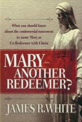 Mary-Another Redeemer? - eBook